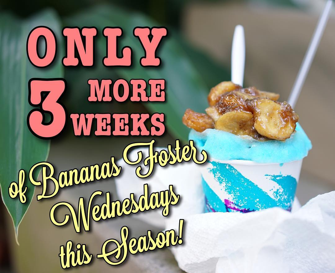 Wednesday 8/31 is the final regular Bananas Foster day this season! Just 3 more chances to enjoy the warm, gooey, buttery, vanilla-y brown sugar caramel goodness on top of your favorite snoball! We're stopping it as a regular weekly special at the end of August! 🍌🍧